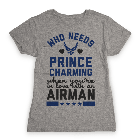 In Love with a Fly Boy (Air Force T-Shirt) Womens T-Shirt