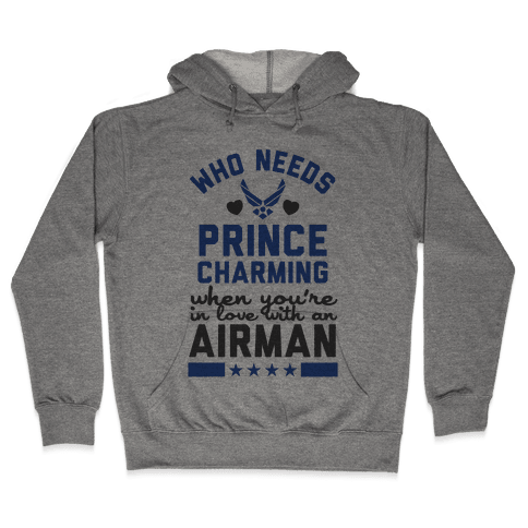 In Love with a Fly Boy (Air Force T-Shirt) Hooded Sweatshirt