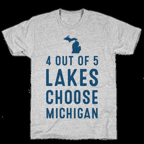 4 Out of 5 Lakes Choose Michigan Mens T-Shirt