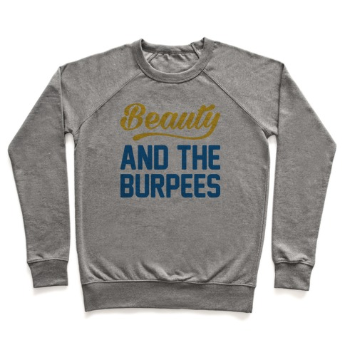 Beauty And The Burpees Pullover