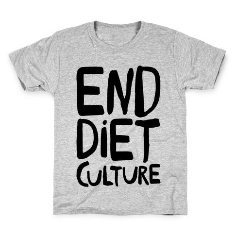 End Diet Culture Kids T-Shirt