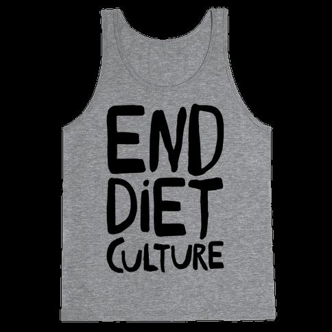 End Diet Culture Tank Top