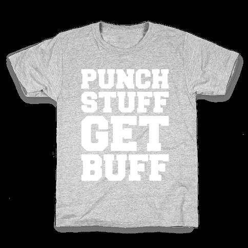 Punch Stuff Get Buff White Print Kids T-Shirt