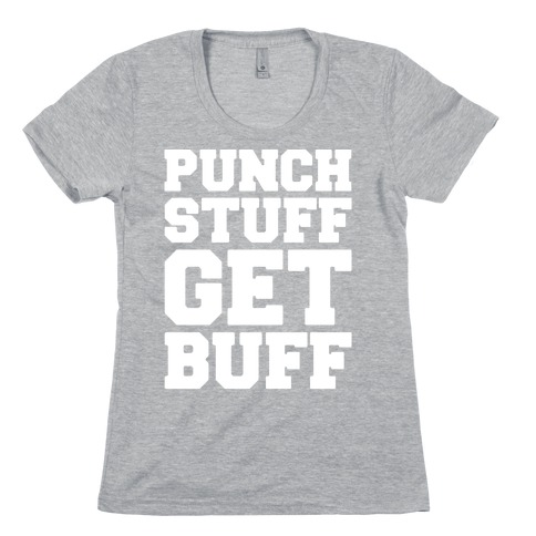 Punch Stuff Get Buff White Print Womens T-Shirt
