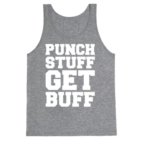 Punch Stuff Get Buff White Print Tank Top