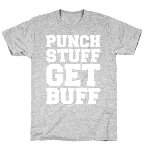 Punch Stuff Get Buff White Print T-Shirt