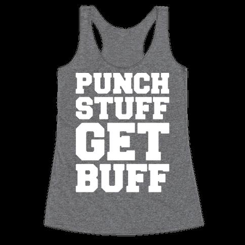 Punch Stuff Get Buff White Print Racerback Tank Top