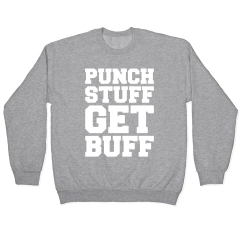 Punch Stuff Get Buff White Print Pullover
