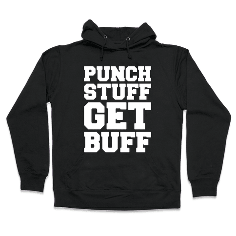Punch Stuff Get Buff White Print Hooded Sweatshirt