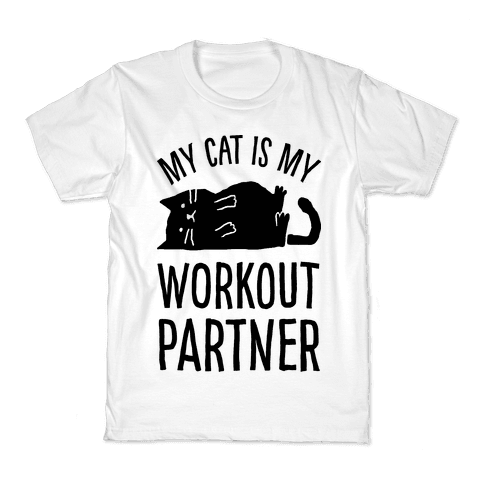 My Cat Is My Workout Partner Kids T-Shirt