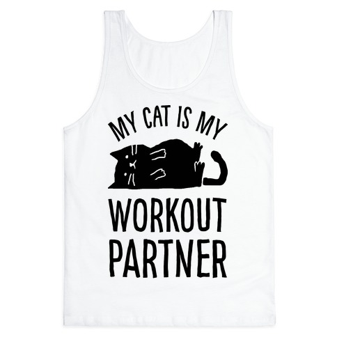 My Cat Is My Workout Partner Tank Top