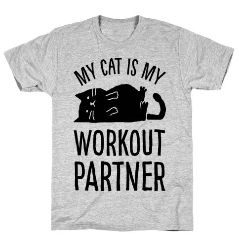 My Cat Is My Workout Partner T-Shirt