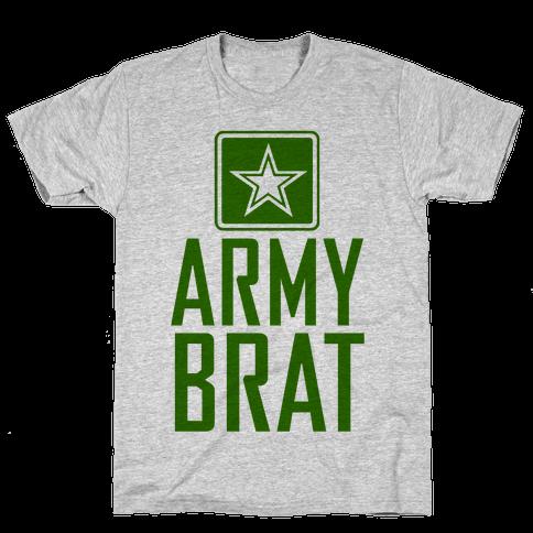 Army Brat Mens T-Shirt