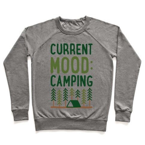 Current Mood: Camping (CMYK) Pullover