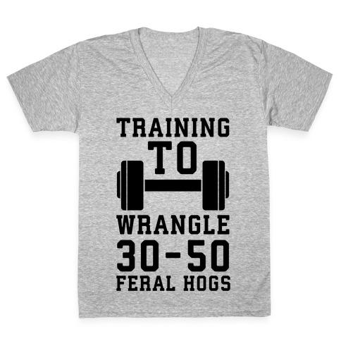 Training to Wrestle 30-50 Feral Hogs V-Neck Tee Shirt