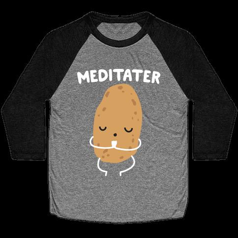 Meditater Meditating Potato Baseball Tee