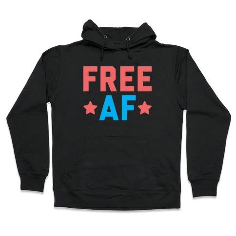 Free AF Hooded Sweatshirt
