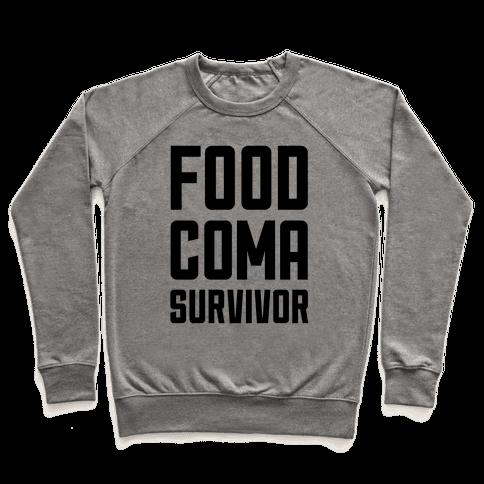 Food Coma Survivor Pullover
