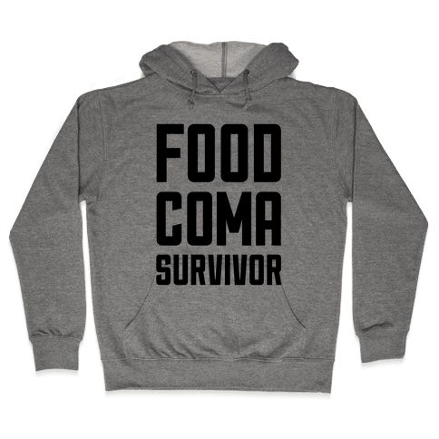 Food Coma Survivor Hooded Sweatshirt