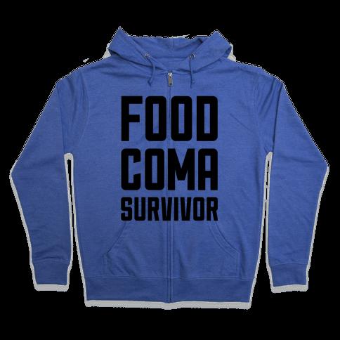 Food Coma Survivor Zip Hoodie