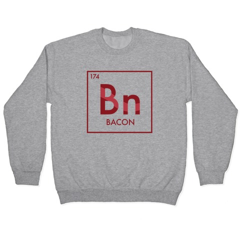 Bacon Science Pullover