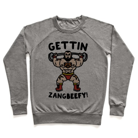 Gettin Zangbeefy Parody Pullover