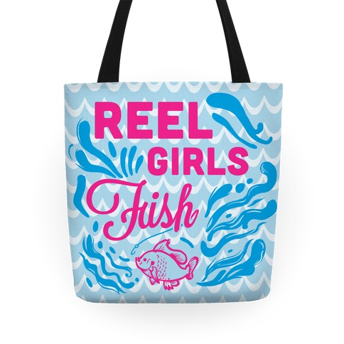 Reel Girls Fish! Tote