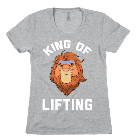 King Of Lifting Womens T-Shirt
