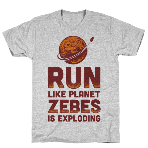 Run Like Planet Zebes Is Exploding Mens T-Shirt