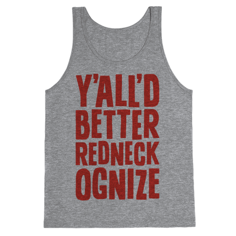 Redneckognize Tank Top