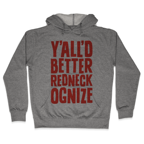 Redneckognize Hooded Sweatshirt