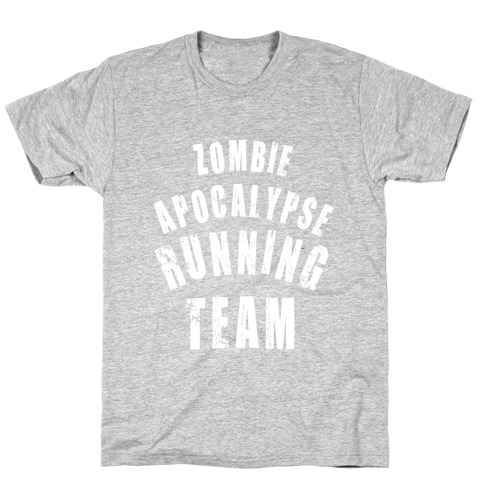 Zombie Apocalypse Running Team (White Ink) T-Shirt