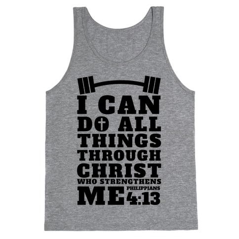 I Can Do All Things Through Christ (Lifting) Tank Top