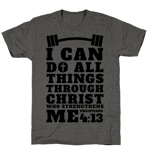 I Can Do All Things Through Christ (Lifting)