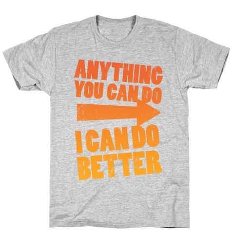 Better Than You (Training Pair, Part 1) T-Shirt