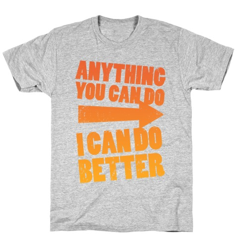 Better Than You (Training Pair, Part 1) T-Shirt