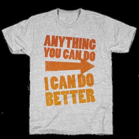 Better Than You (Training Pair, Part 1) Mens T-Shirt