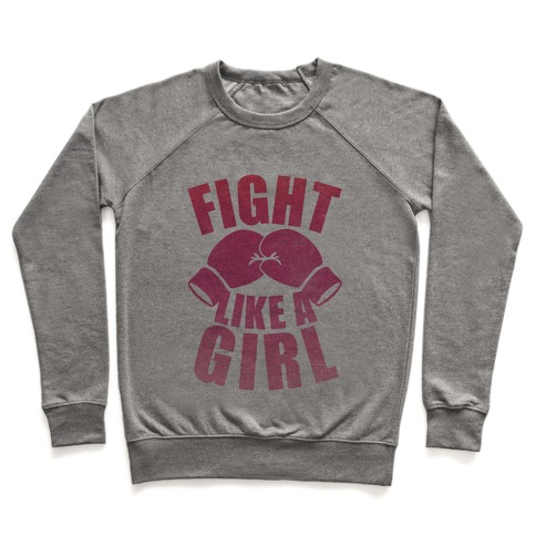 Fight Like A Girl Pullover