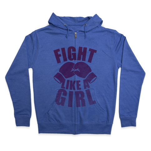 Fight Like A Girl Zip Hoodie