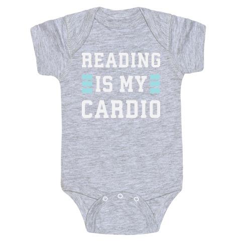 Reading Is My Cardio Baby Onesy