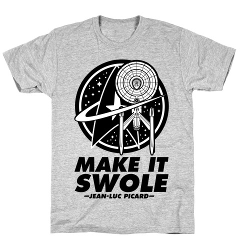 Make It Swole T-Shirt