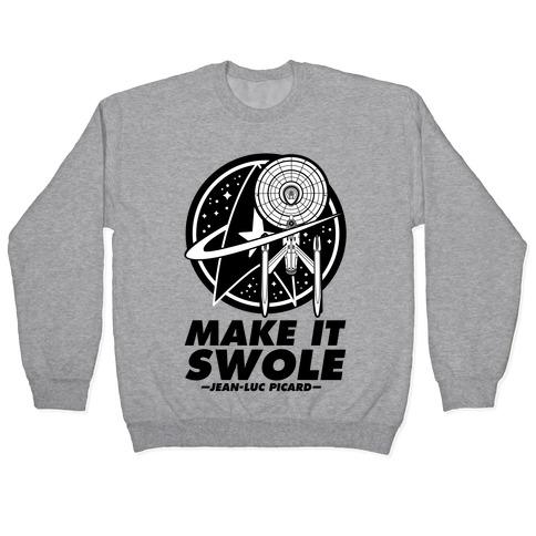 Make It Swole Pullover