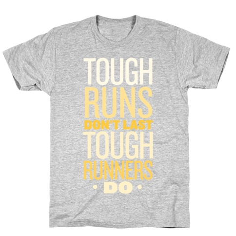 Tough Runners (Gold) T-Shirt