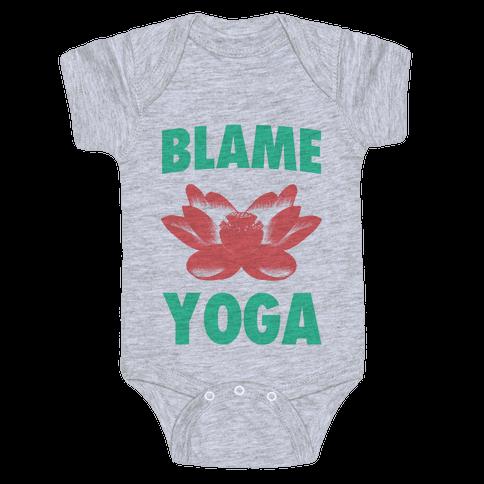 Blame Yoga Baby Onesy