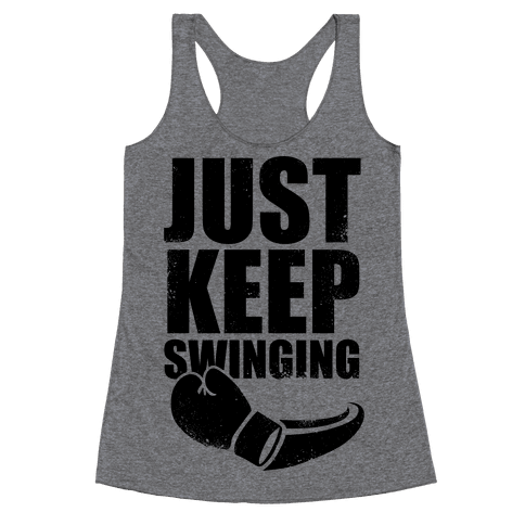 Just Keep Swinging (Vintage) Racerback Tank Top