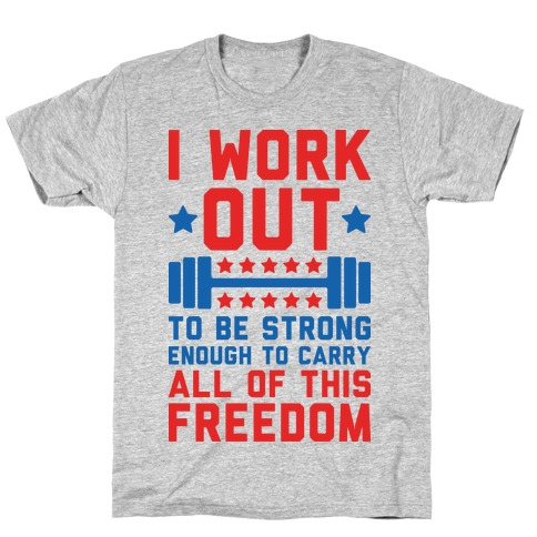 Carry All Of This Freedom T-Shirt