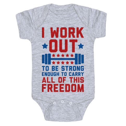 Carry All Of This Freedom Baby Onesy