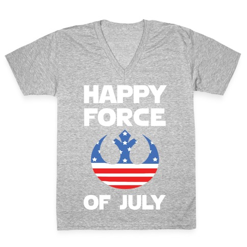 Happy Force Of July V-Neck Tee Shirt