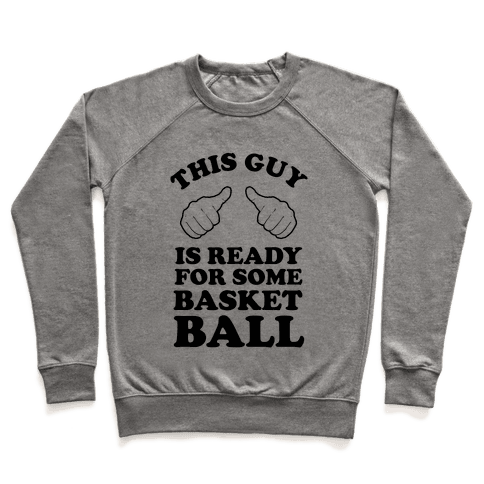 This Guy Is Ready for Some Basketball Pullover