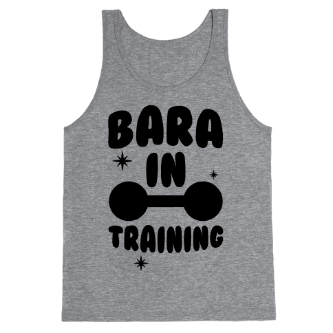 Bara In Training Tank Top